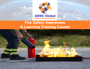 Fire Safety Awareness E-Learning Training Course | ADSC Global